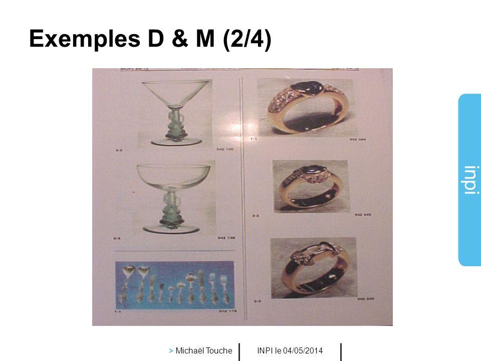 Exemples D & M (2/4) > Michaël Touche INPI le 30/03/2017