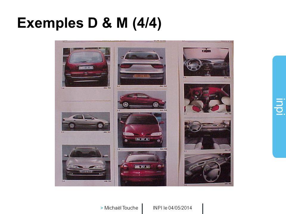 Exemples D & M (4/4) > Michaël Touche INPI le 30/03/2017