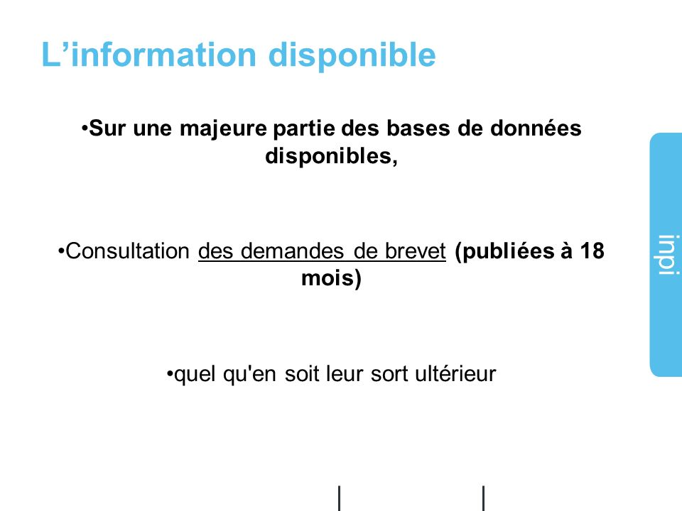 L'information disponible