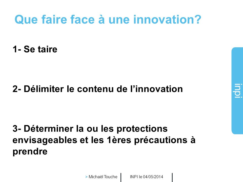 Que faire face à une innovation