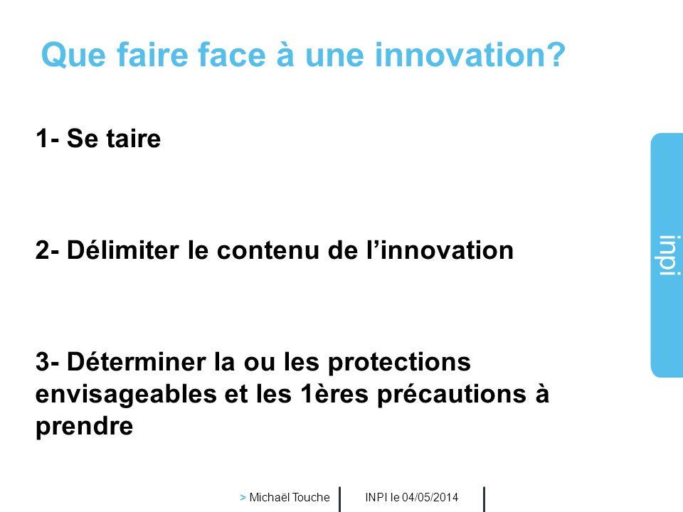 Que faire face à une innovation