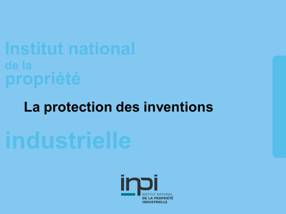 La protection des inventions
