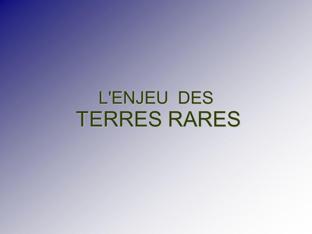 L ENJEU DES TERRES RARES