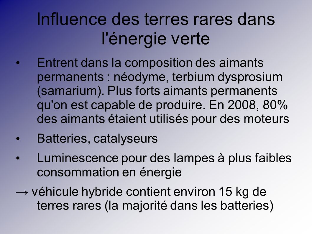 Influence des terres rares dans l énergie verte