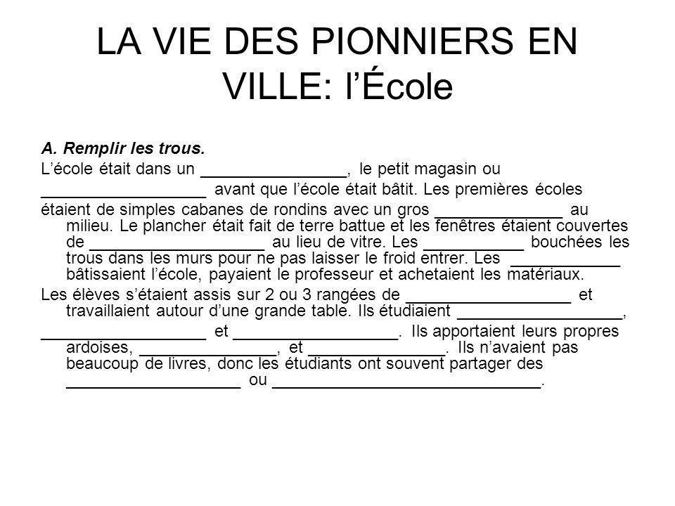 LA VIE DES PIONNIERS EN VILLE: l'École