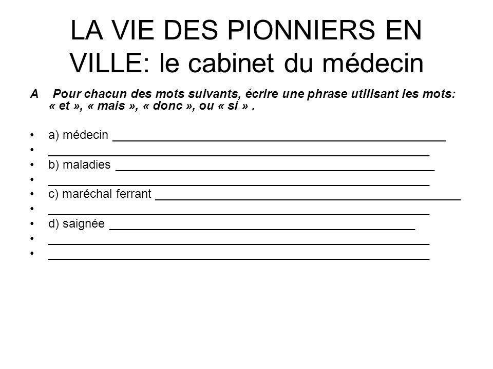 LA VIE DES PIONNIERS EN VILLE: le cabinet du médecin