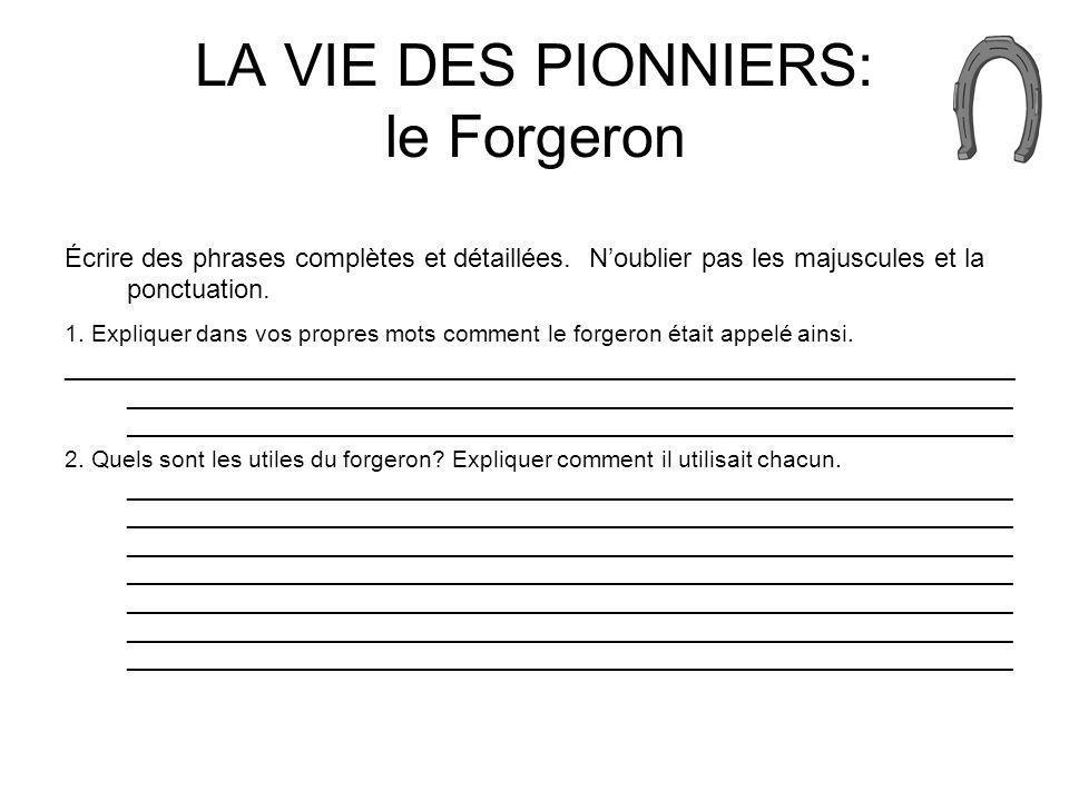 LA VIE DES PIONNIERS: le Forgeron