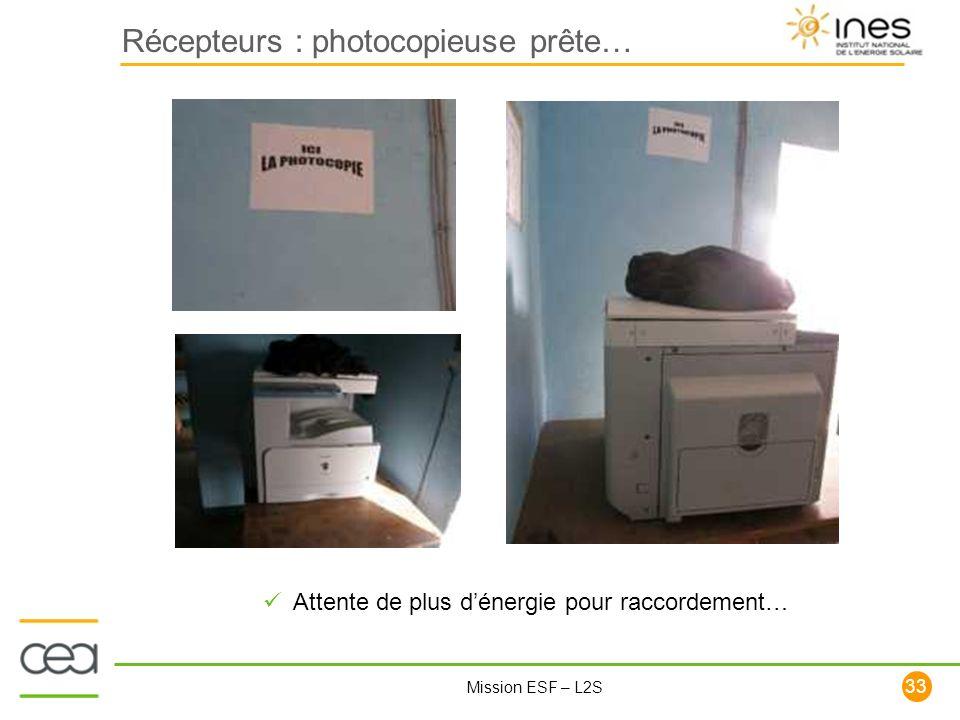 Récepteurs : photocopieuse prête…
