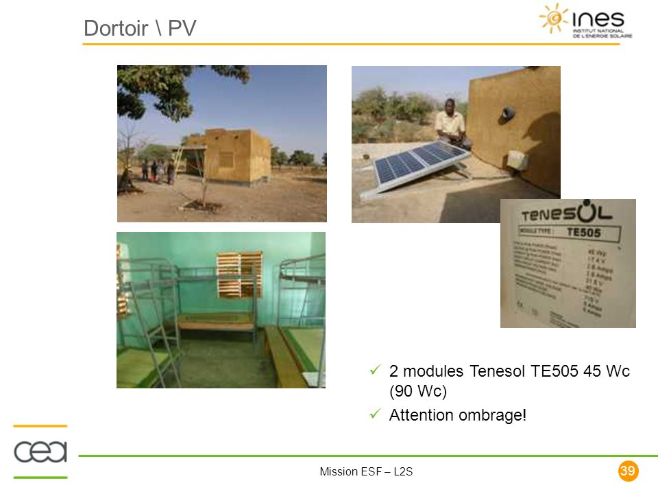 Dortoir \ PV 2 modules Tenesol TE505 45 Wc (90 Wc) Attention ombrage!