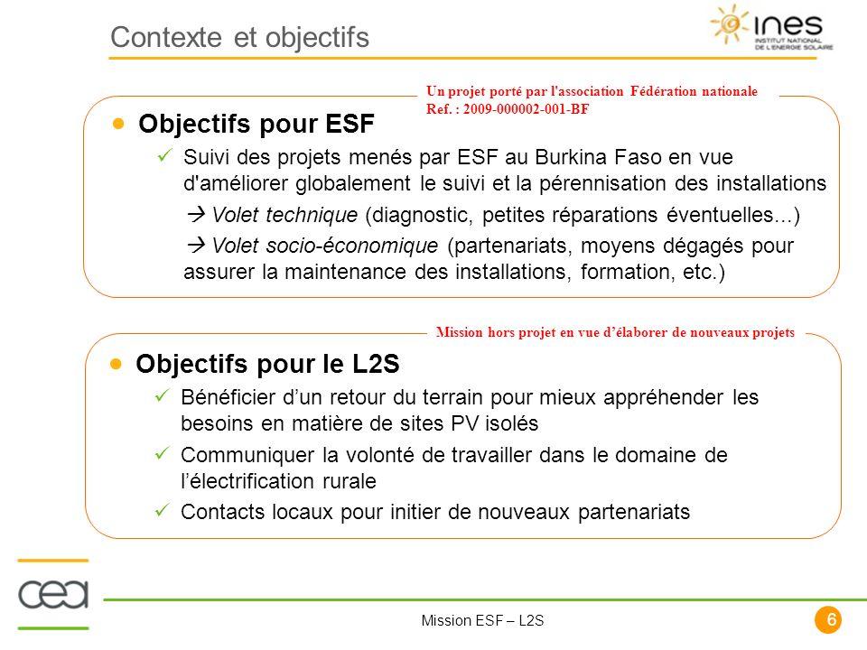 Contexte et objectifs Objectifs pour ESF Objectifs pour le L2S