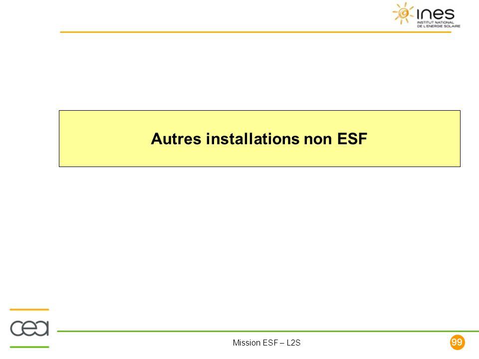 Autres installations non ESF