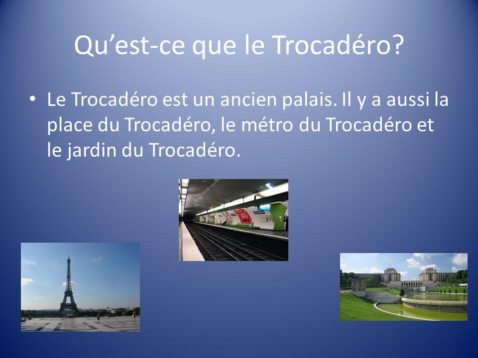 Qu'est-ce que le Trocadéro