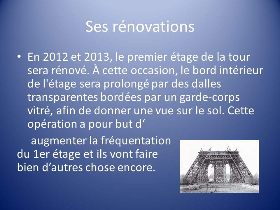 Ses rénovations