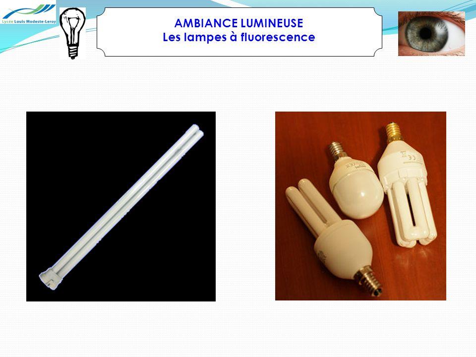 Les lampes à fluorescence