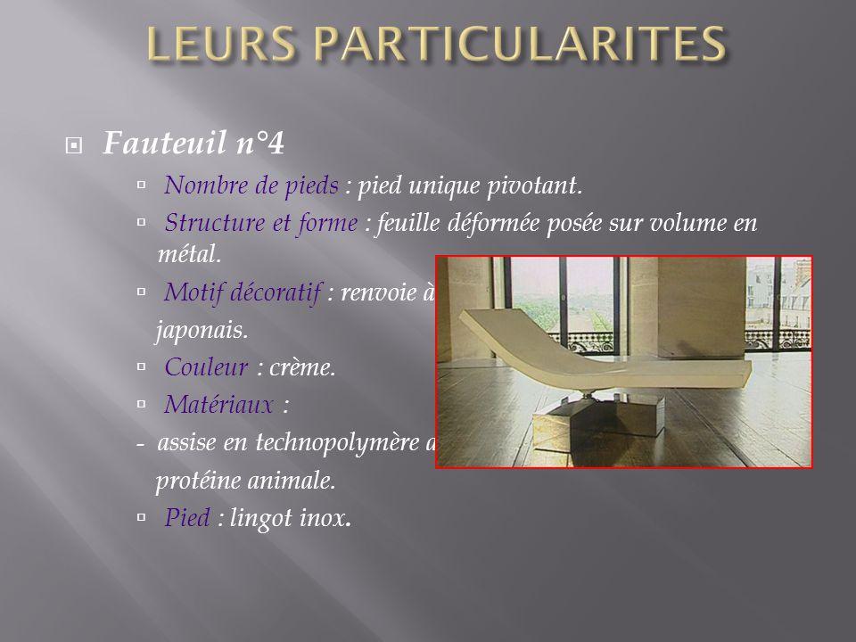 LEURS PARTICULARITES Fauteuil n°4