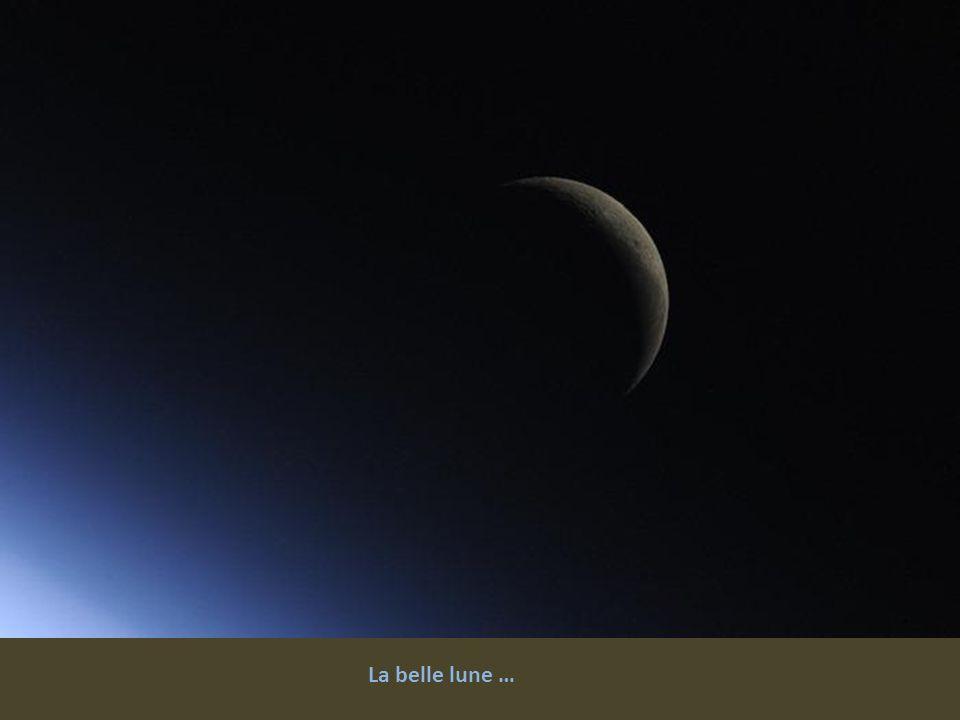 La belle lune …