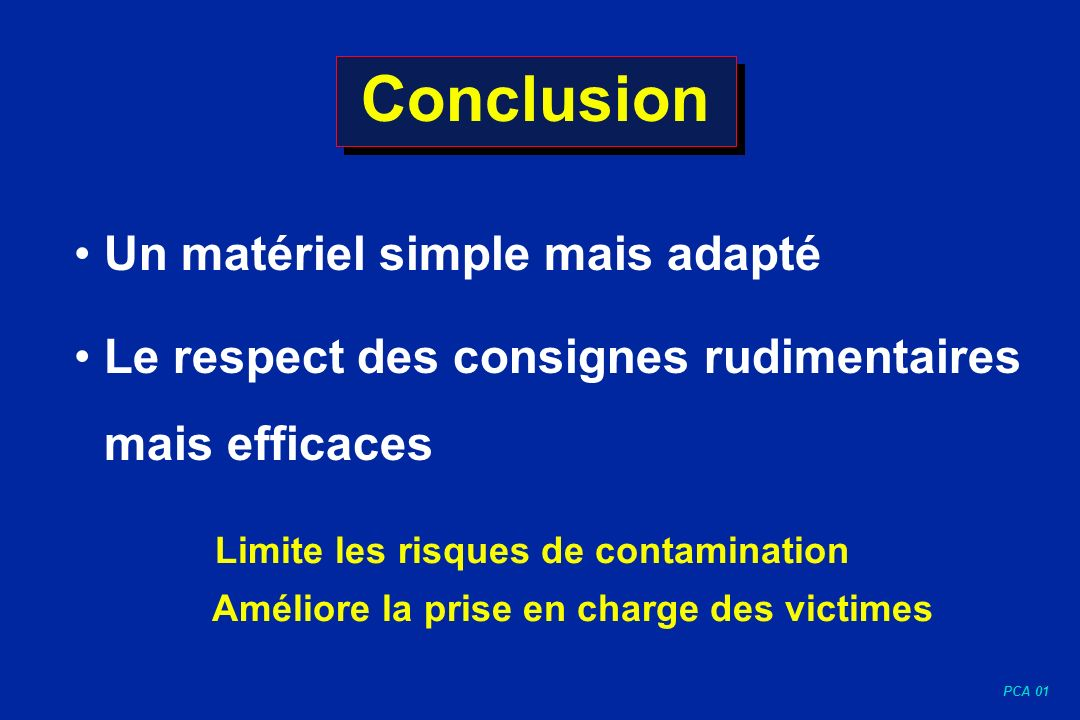 Conclusion Un matériel simple mais adapté