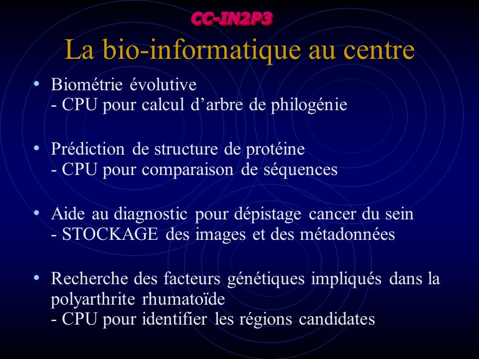 La bio-informatique au centre