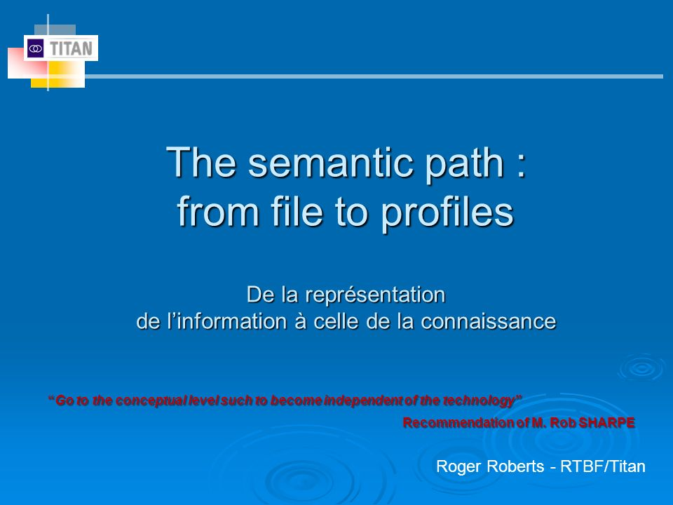 The semantic path : from file to profiles De la représentation de l'information à celle de la connaissance