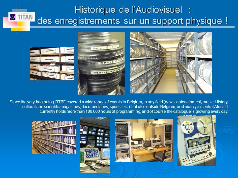 Historique de l'Audiovisuel : des enregistrements sur un support physique !