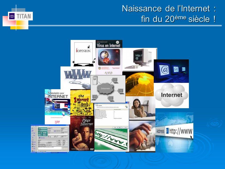 Naissance de l'Internet : fin du 20ème siècle !