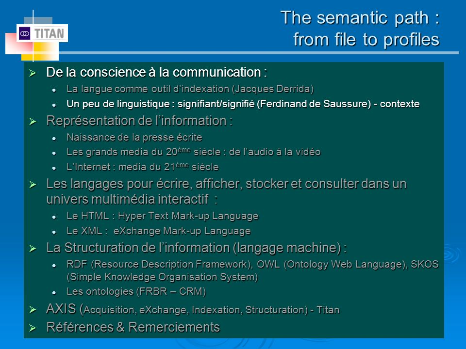 The semantic path : from file to profiles