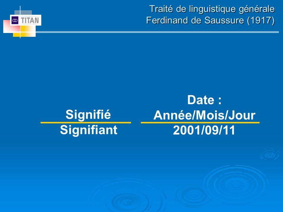 Traité de linguistique générale Ferdinand de Saussure (1917)