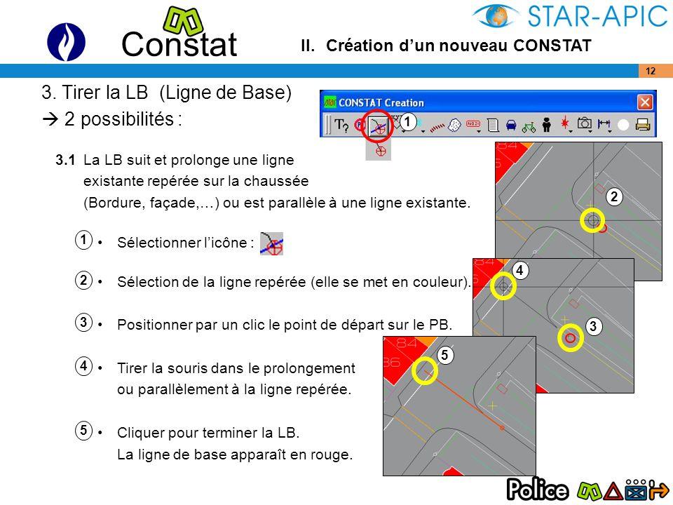 3. Tirer la LB (Ligne de Base)  2 possibilités :