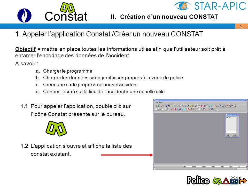 1. Appeler l'application Constat /Créer un nouveau CONSTAT