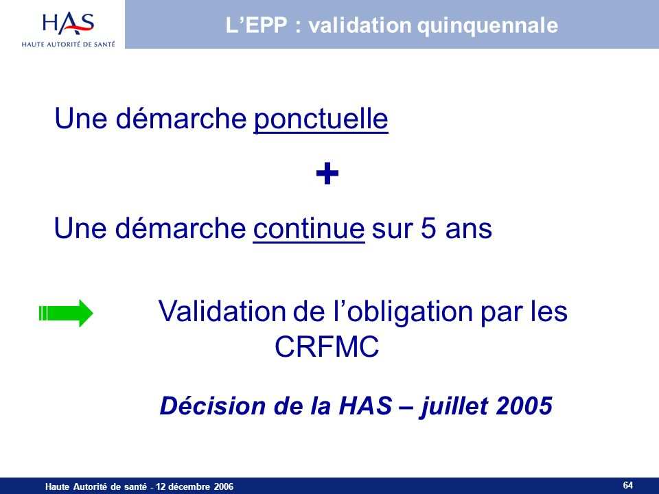 L'EPP : validation quinquennale