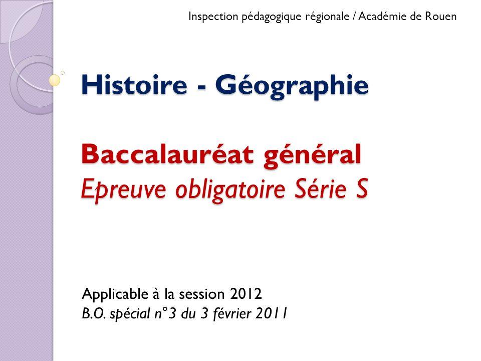 Histoire - Géographie Baccalauréat général Epreuve obligatoire Série S