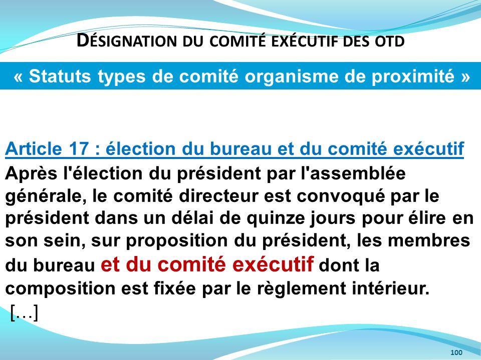 Désignation du comité exécutif des otd