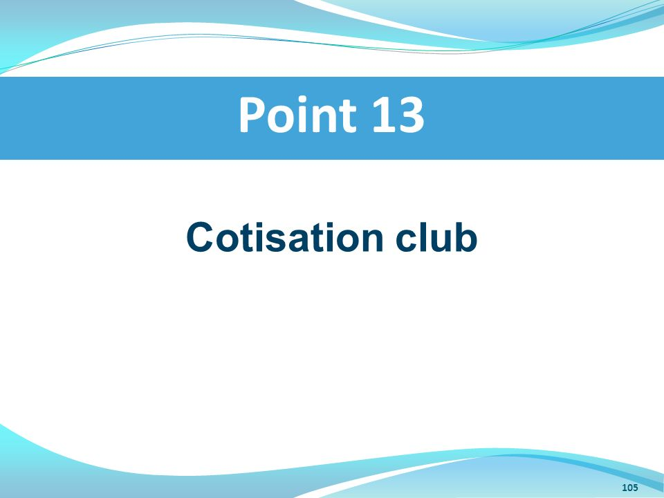 Point 13 Cotisation club