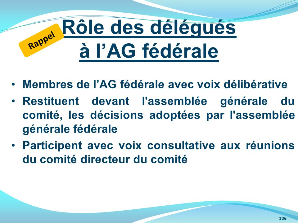 Rôle des délégués à l'AG fédérale