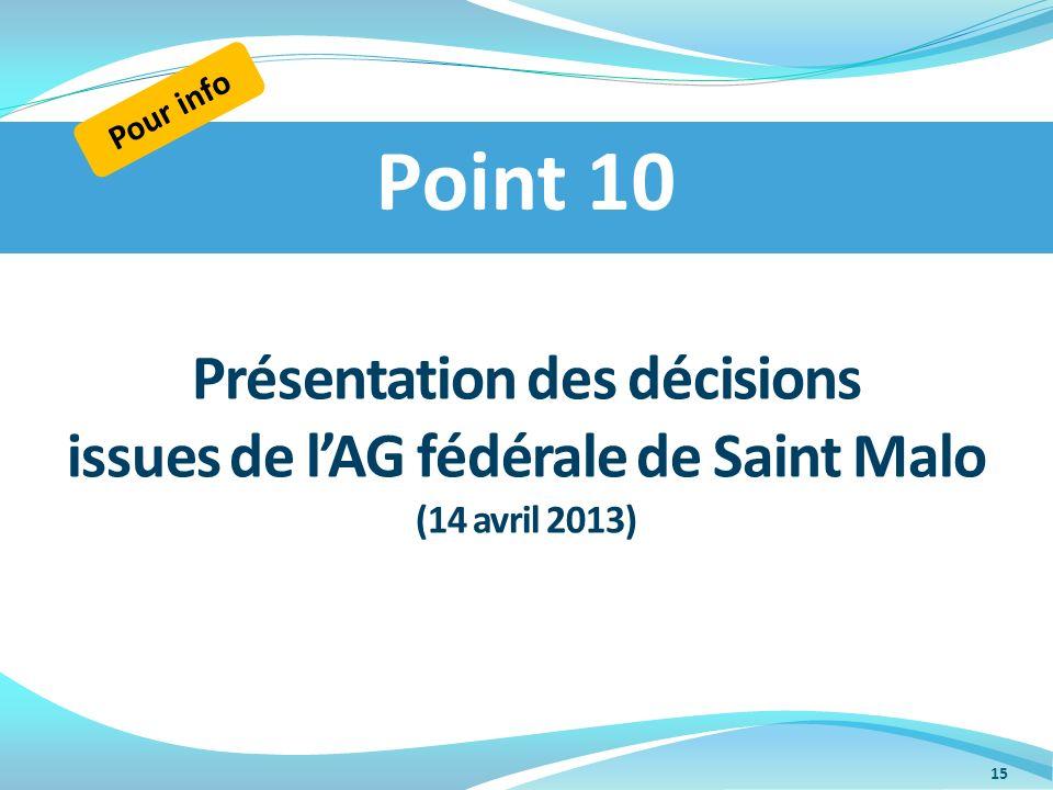 Point 10 Présentation des décisions