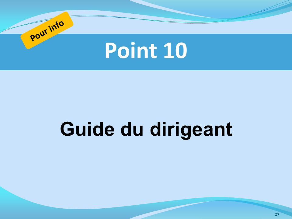 Pour info Point 10 Guide du dirigeant