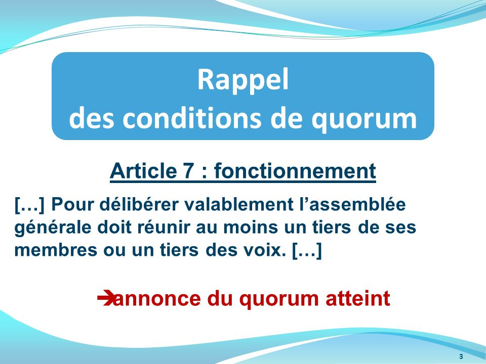 Rappel des conditions de quorum