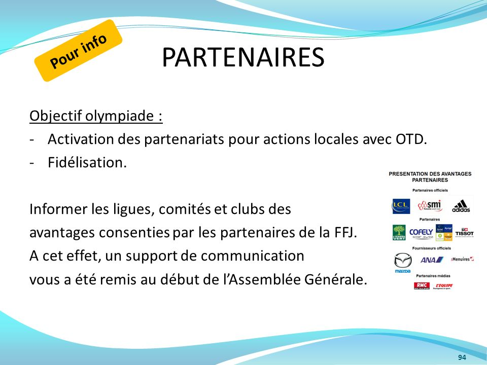 PARTENAIRES Pour info Objectif olympiade :