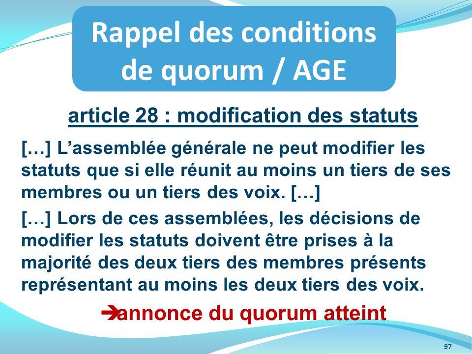 article 28 : modification des statuts annonce du quorum atteint