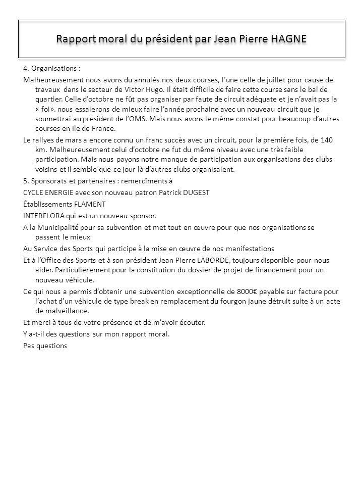 Rapport moral du président par Jean Pierre HAGNE