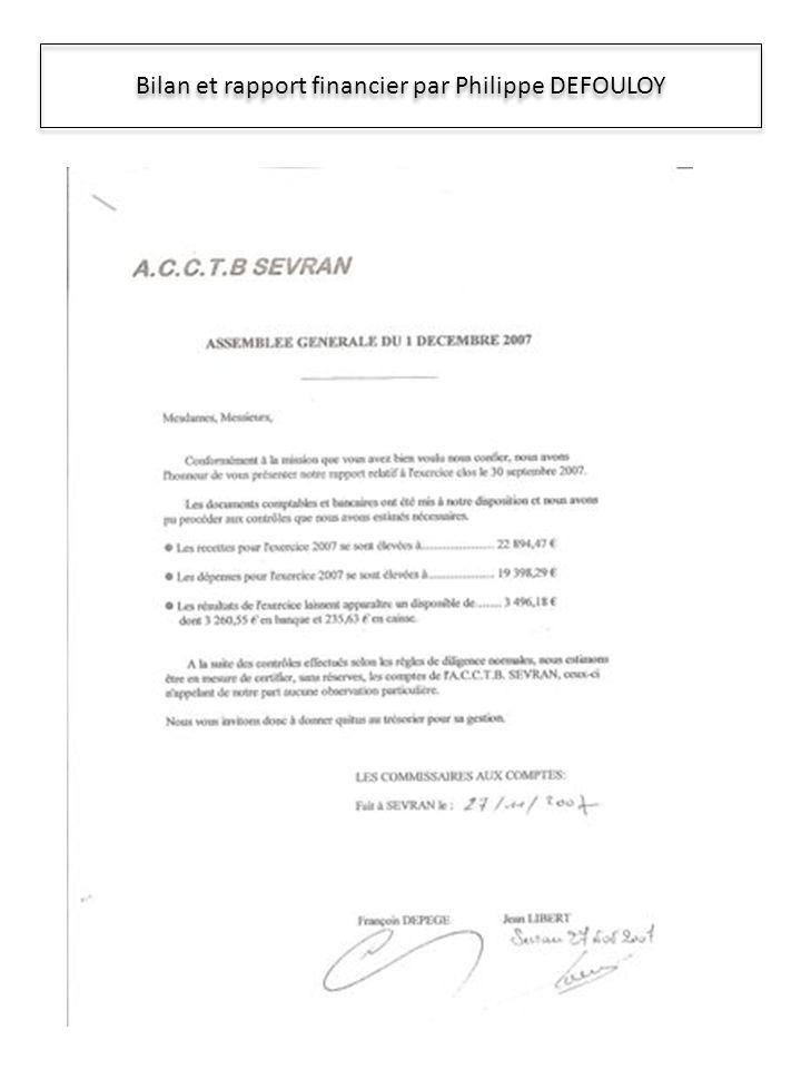 Bilan et rapport financier par Philippe DEFOULOY
