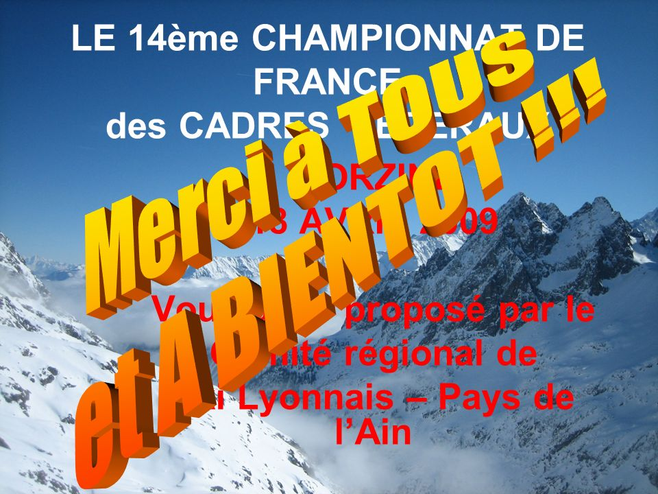 LE 14ème CHAMPIONNAT DE FRANCE des CADRES FEDERAUX