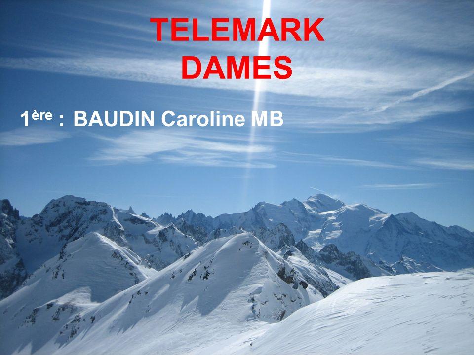 TELEMARK DAMES 1ère : BAUDIN Caroline MB 5