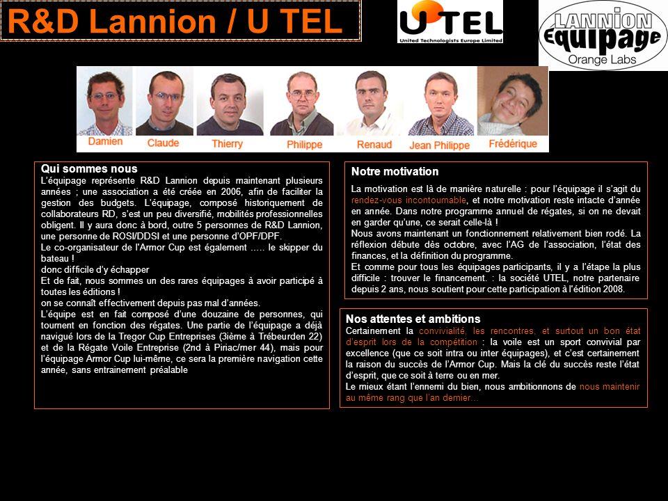 R&D Lannion / U TEL Qui sommes nous Notre motivation