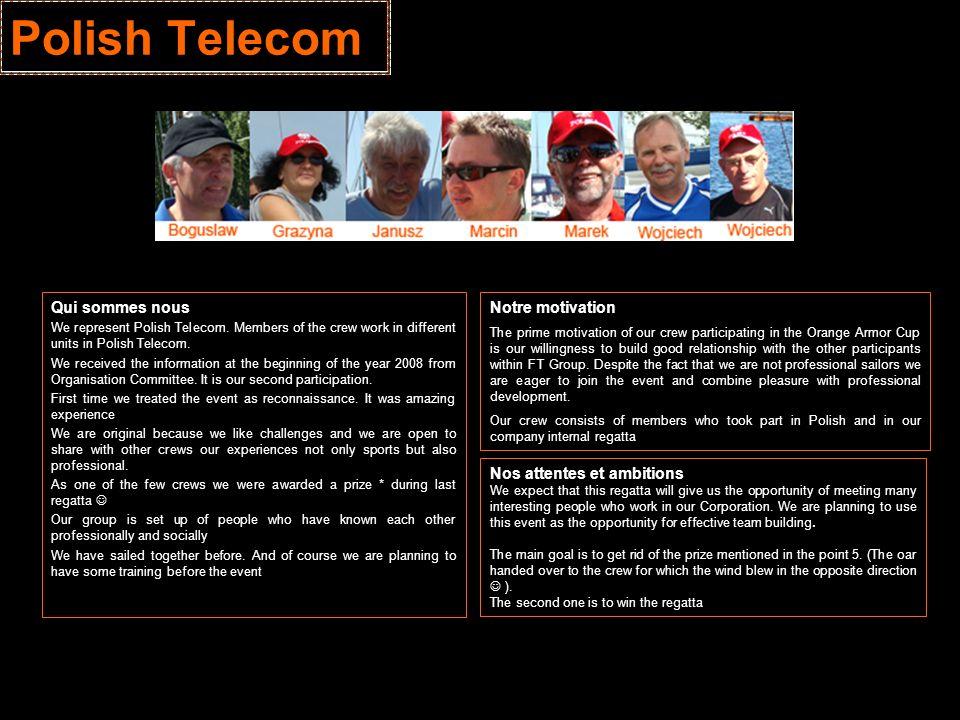 Polish Telecom Qui sommes nous Notre motivation