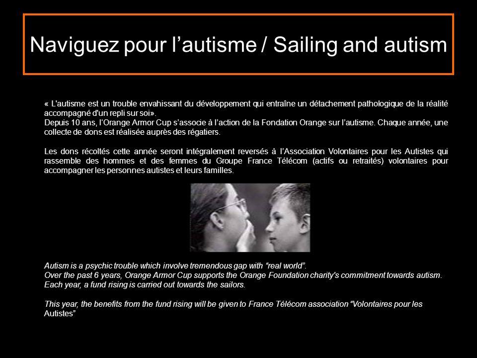 Naviguez pour l'autisme / Sailing and autism