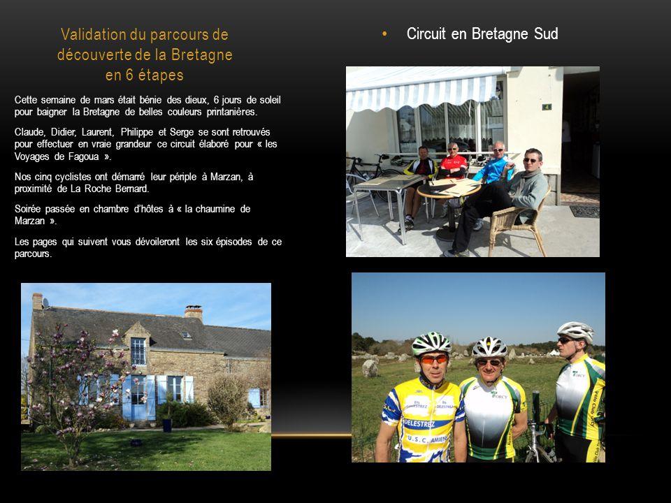 Validation du parcours de découverte de la Bretagne en 6 étapes