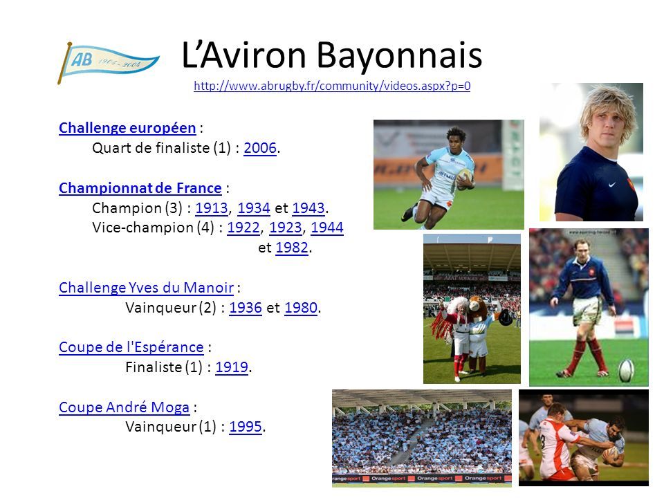 L'Aviron Bayonnais http://www.abrugby.fr/community/videos.aspx p=0
