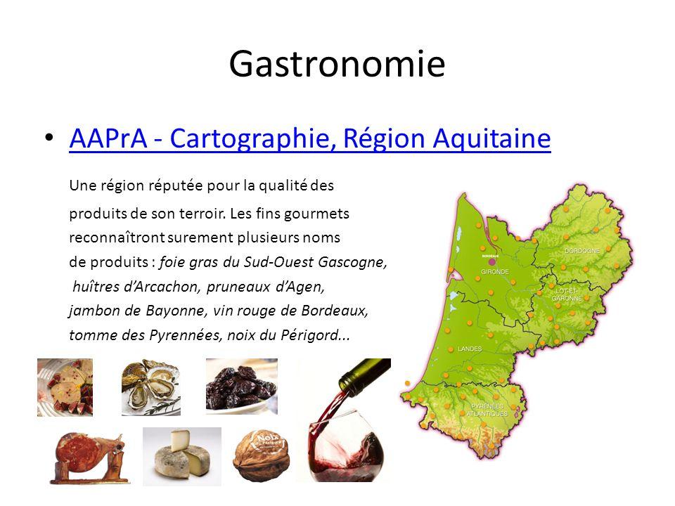 Gastronomie AAPrA - Cartographie, Région Aquitaine