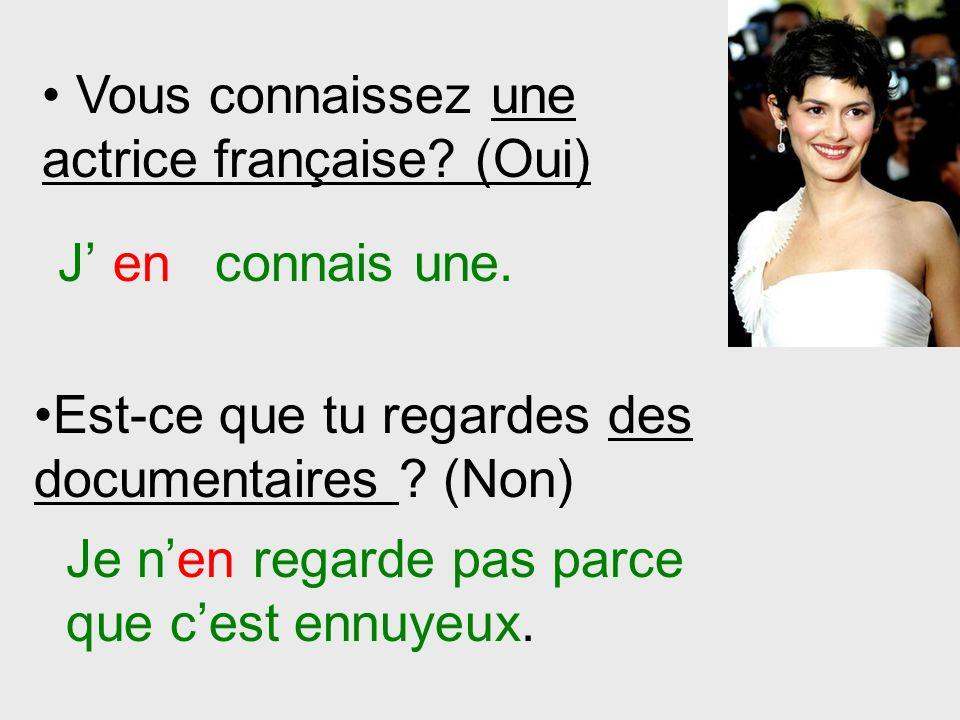 Vous connaissez une actrice française (Oui)